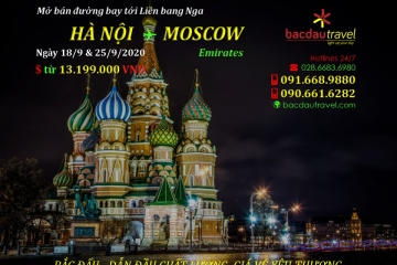 HÀ NỘI✈ MOSCOW ngày 18/9 & 25/9/2020